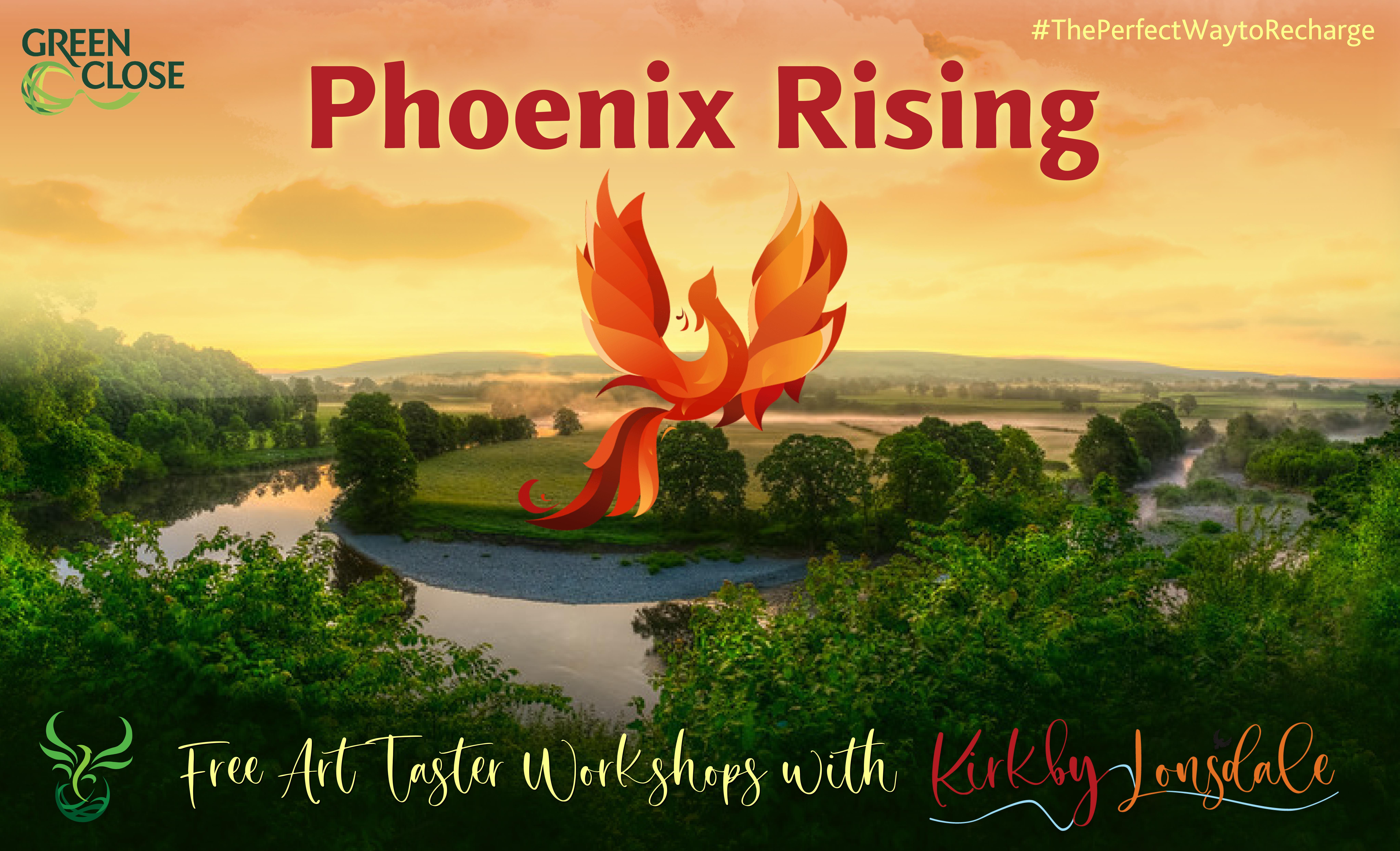 Phoenix Rising art taster workshop programme Kirkby Lonsdale