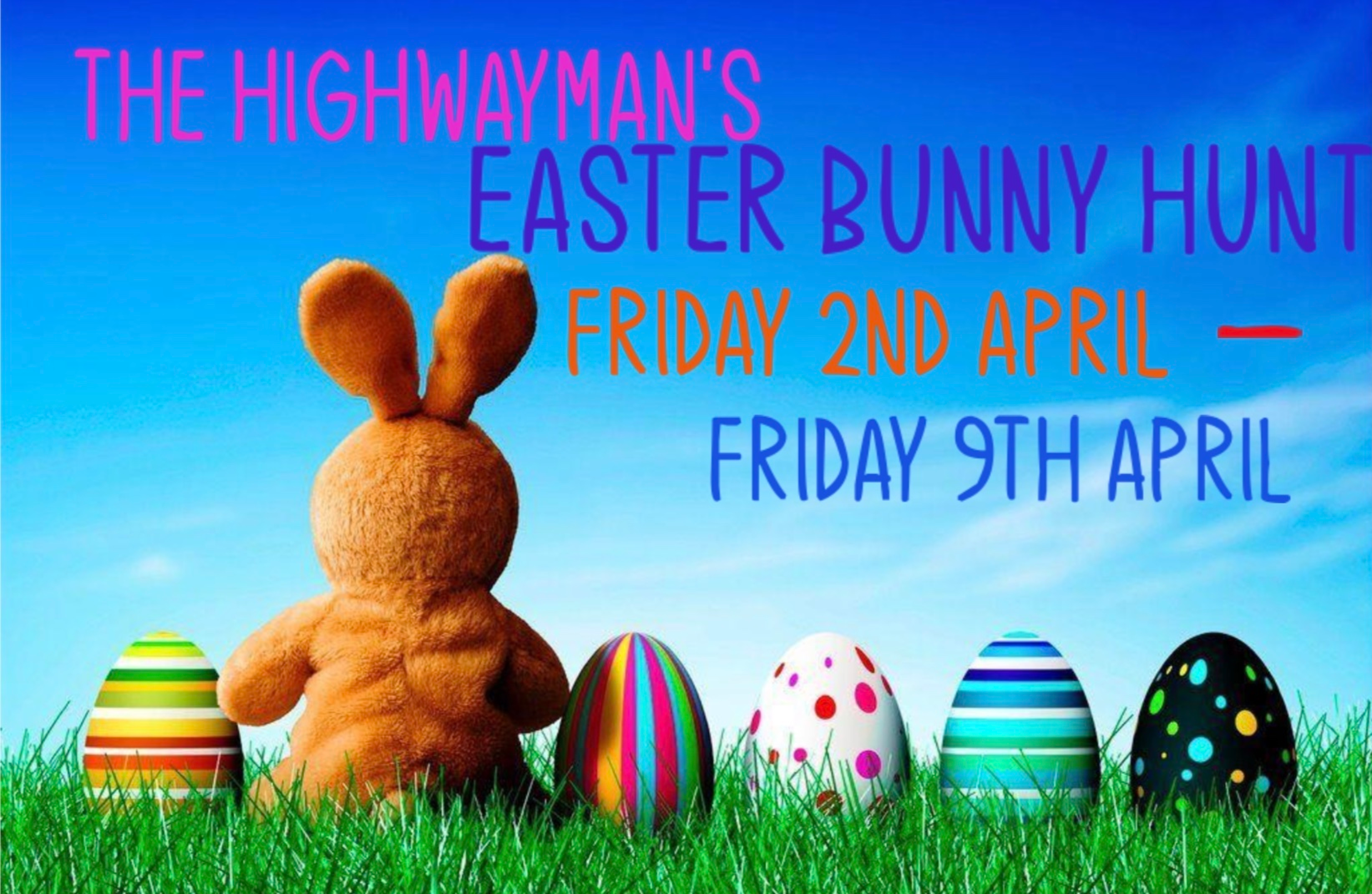 Easter Bunny Hunt in Burrow with The Highwayman