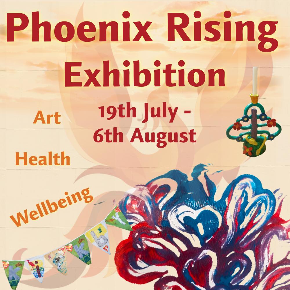 Phoenix Rising Exhibition