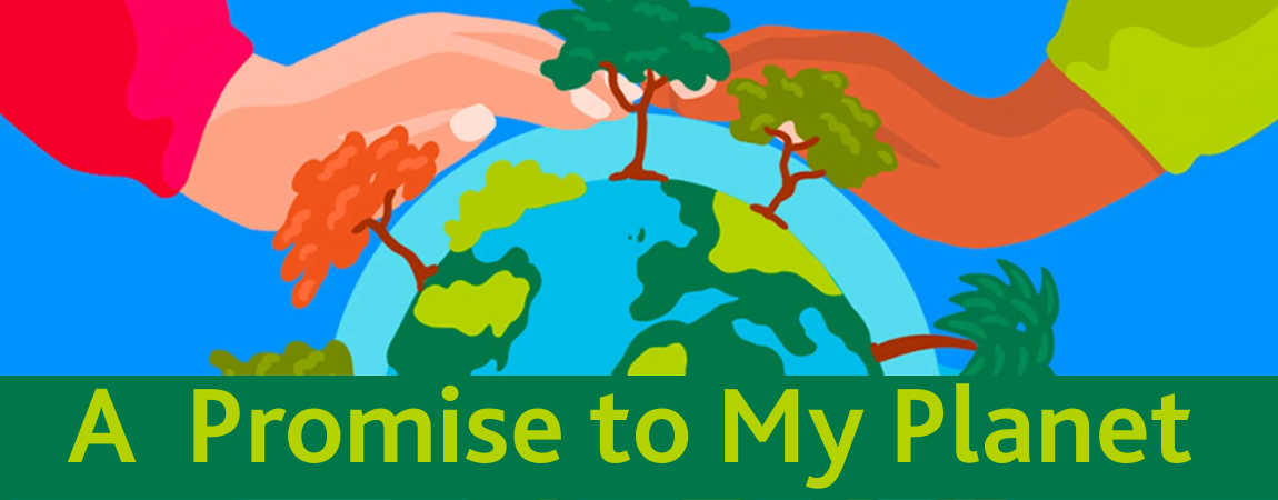 A Promise to My Planet Postcard Competition