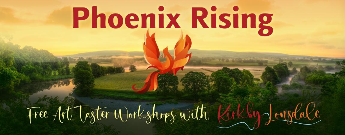 Phoenix Rising Art Taster workshops banner